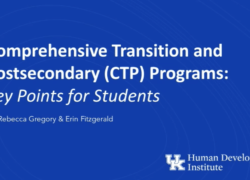 Comprehensive Transition and Postsecondary (CTP) Programs: Key Points for Students